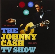 Best Of The Johnny Cash Tv Show- 1969-1971