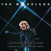 ..it's Too Late To Stop Now...volume I   CD