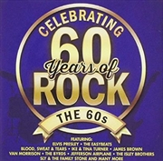 Celebrating 60 Years Of Rock - The 60s | CD