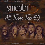 Smoothfm All Time Top 50: Vol 2