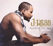 Anything For You Featuring Dig | CD Singles