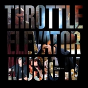 Throttle Elevator Music Iv | Vinyl