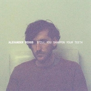 Still You Sharpen Your Teeth | CD