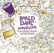 Roald Dahls Marvellous Colouring Book Adventure