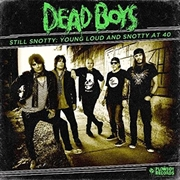 Still Snotty: Young Loud And | CD