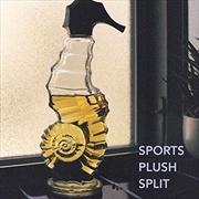 Sports/Plush Split | Vinyl