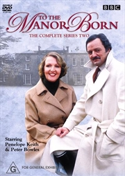 To The Manor Born - Series 02