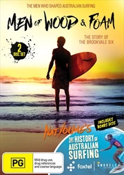 Men Of Wood And Foam / The History Of Australian Surfing