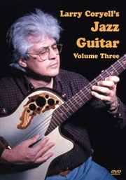 Larry Coryell's Jazz Guitar - Vol 3 | DVD