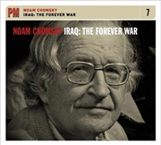 Iraq - The Forever War