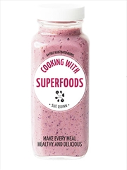 Cooking with Superfoods | Books