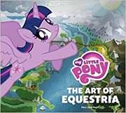 My Little Pony: The Art of Equestria | Books