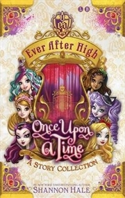 Ever After High: Once Upon A Time | Books