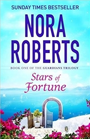 Stars Of Fortune: The Guardians : Book 1