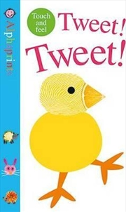 Alphaprints: Tweet Tweet | Hardback Book