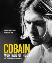 Cobain: Montage of Heck   Hardback Book