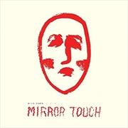 Mirror Touch