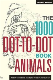 1000 Dot To Dot Book: Animals | Paperback Book