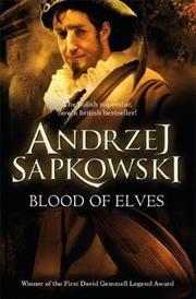 Blood Of Elves | Paperback Book