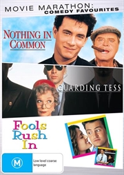 Nothing In Common / Guarding Tess / Fools Rush In | Comedy Drama Triple Pack