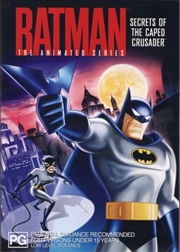 Batman Animated Series: Secrets Of The Caped Crusader: Vol 4
