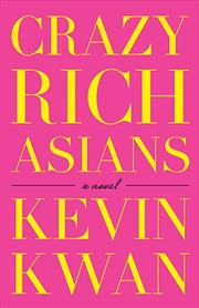 Crazy Rich Asians | Paperback Book