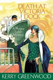 Death At Victoria Dockl Book 4