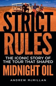 Strict Rules: Midnight Oil | Paperback Book