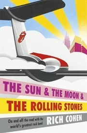 Sun And The Moon And The Rolling Stones | Paperback Book