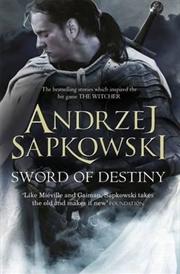 Sword Of Destiny | Paperback Book