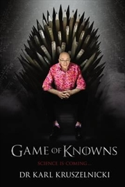 Game Of Knowns: Science Is Coming | Paperback Book