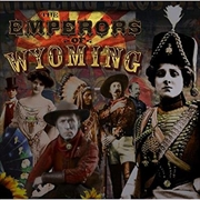 Emperors Of Wyoming | CD