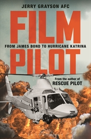 Film Pilot: From James Bond to Hurricane Katrina | Paperback Book