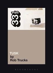 Fleetwood Mac's Tusk | Paperback Book