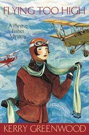 Flying Too High: Book 2 Phryne