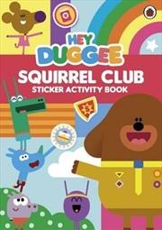 Hey Duggee: Squirrel Club Sticker Activity Book | Paperback Book