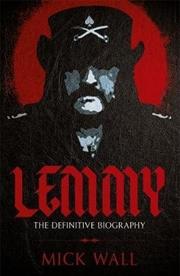 Lemmy - Definitive Biography