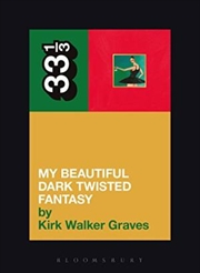 Kanye West's My Beautiful Dark Twisted F: 33 1/3 | Paperback Book