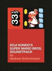 Koji Kondos Super Mario Sound | Paperback Book