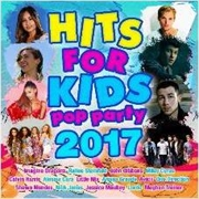 Hits For Kids: Pop Party 2017 | CD