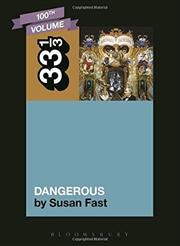 Michael Jackson's Dangerous: 33 1/3 | Paperback Book