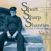 Short Sharp Shanties- Vol 3 | CD