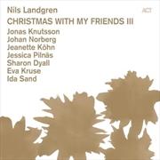 Christmas With My Friends Iii - Nils Landgren | CD