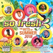 So Fresh - Hits Of Summer 2018 | CD