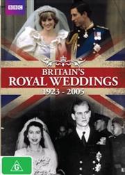 Britain's Royal Weddings 1923-2005
