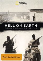 Hell On Earth - The Fall Of Syria And The Rise Of ISIS | DVD