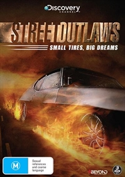 Street Outlaws - Small Tires, Big Dreams