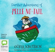 Further Adventures Of Pelle No-Tail | Audio Book
