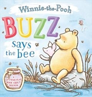 Buzz says the Bee: A lift-the-flap book about sounds | Paperback Book
