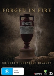 Forged In Fire - Cricket's Greatest Rivalry | DVD
